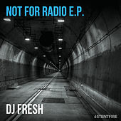 Not for radio E.P. de DJ Fresh