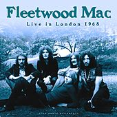 Live in London 1968 (Live) by Fleetwood Mac