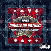 Double or Nothing by El Timba