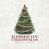 Kisses On Christmas by Eric Bellinger