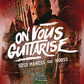 On vous guitarise de Soso Maness