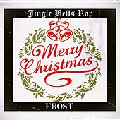 Jingle Bells Rap by Frost