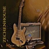 ...Listen by Zechenhouse