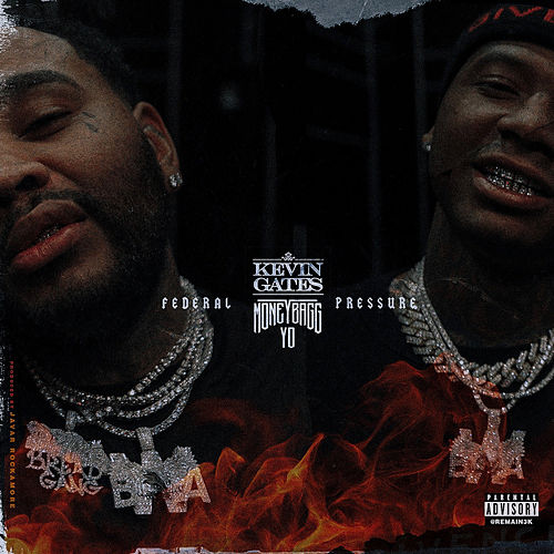 Federal Pressure by Kevin Gates