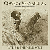 Cowboy Vernacular de Wylie and the Wild West