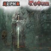 Toten by Alpha