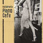 Ristorante Piano Cafe de Various Artists