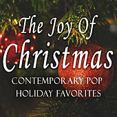 The Joy of Christmas (Contemporary Pop Holiday Favorites) by Various Artists