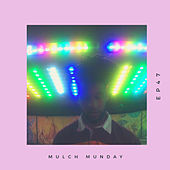 LUV GUN (Mulch Episode 47) by Tim Woods