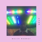 LUV GUN (Mulch Episode 47) by Tim Woods