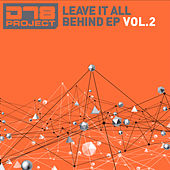 Leave It All Behind EP2 by DT8 Project