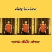 The Mirror de Rudy De Anda