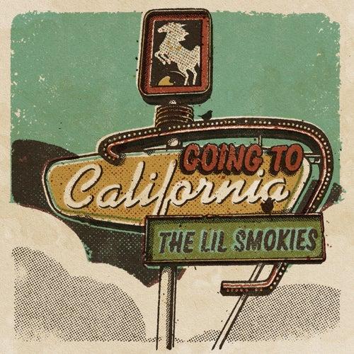 Going to California von The Lil Smokies