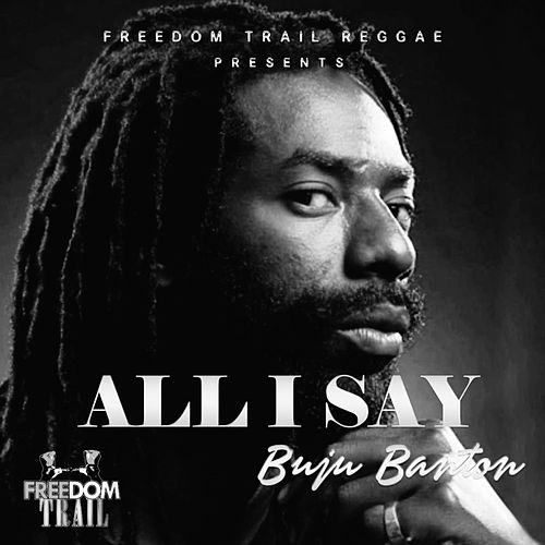 All I Say by Buju Banton