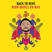 Back to Mine: Nightmares on Wax von Various Artists