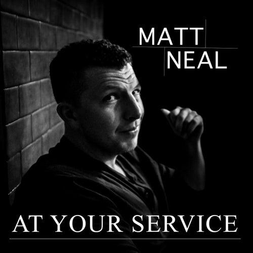 At Your Service de Matt Neal