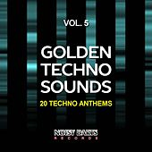 Golden Techno Sounds, Vol. 5 (20 Techno Anthems) by Various Artists