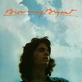 Browning Bryant (2007 Remaster) de Browning Bryant