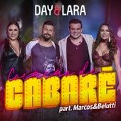 Coração de cabaré (Participação especial de Marcos & Belutti) (Ao vivo) de Day & Lara