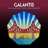 San Francisco (feat. Sofia Carson) by Galantis