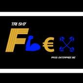 Flex by Tri Shy