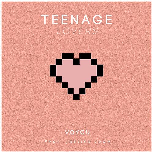 Teenage Lovers de Jahlisa Jade