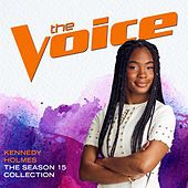 The Season 15 Collection (The Voice Performance) de Kennedy Holmes