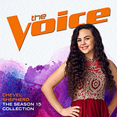 The Season 15 Collection (The Voice Performance) by Chevel Shepherd