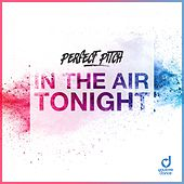 In the Air Tonight de Perfect Pitch