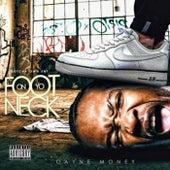 Foot On Ya Neck von Cayne Money