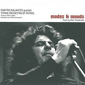 Modes and Moods: Music By Mikis Theodorakis by Dimitris Kalantzis Quintet