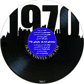IRAN Vinyls: 70's Pop, Vol. 1 by Various Artists