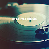 Lifestyle Music by Various Artists