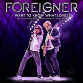 I Want to Know What Love Is de Foreigner