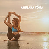 Anusara Yoga by Various Artists