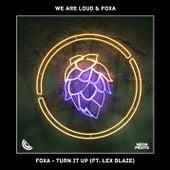 Turn It Up (feat. Lex Blaze) von We Are Loud