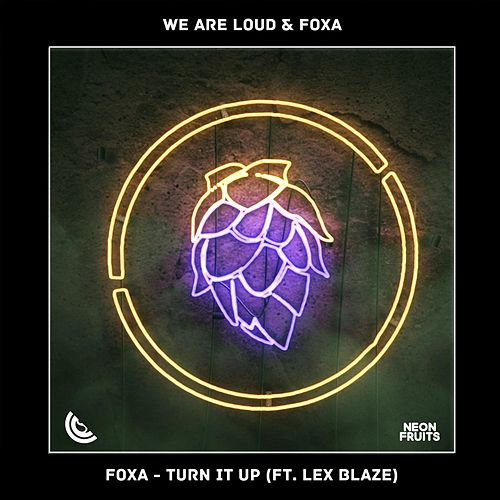 Turn It Up (feat. Lex Blaze) von We Are Loud