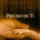 Preciso de Ti  Diante do Trono 4 (Ao Vivo) von Diante do Trono