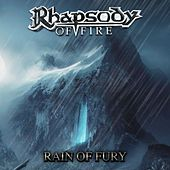 Rain of Fury by Rhapsody Of Fire