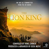 The Lion King - We Are All Connected - Theme by Geek Music