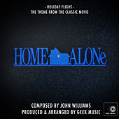 Home Alone - Holiday Flight - Theme by Geek Music