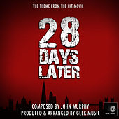 28 Days Later - Main Theme by Geek Music