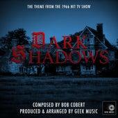 Dark Shadows - 1966 - Main Theme by Geek Music