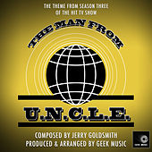 The Man From U.N.C.L.E. Season 3 - 1964 - End Title Theme by Geek Music