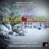 Home Alone - Somewhere In My Memory - Theme by Geek Music