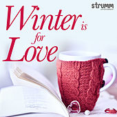 Winter is for Love by Various Artists