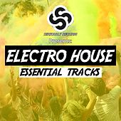 Seriously Records Presents: Electro House (Essential Tracks) by Various Artists