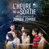 L'heure de la sortie (Bande originale du film) de Zombie Zombie
