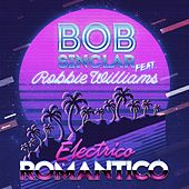 Electrico Romantico de Bob Sinclar & Robbie Williams