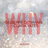 Why (Acoustic) von Giuseppe Ottaviani